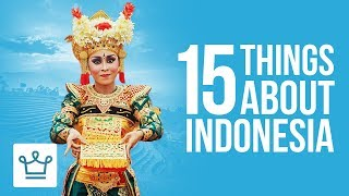 Video 15 Things You Didn't Know About Indonesia MP3, 3GP, MP4, WEBM, AVI, FLV Maret 2019