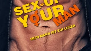 Sex Up Your Man - Mein Mann ist ein Loser