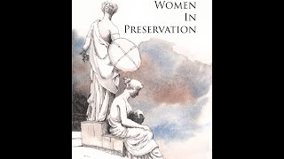 Women in Preservation