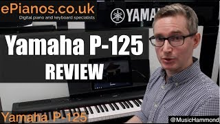5. Yamaha P-125 digital piano review - What piano should I buy?