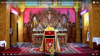 Syro Malankara Catholic | Qurbana Holy Mass | His Grace Joshua Mar Ignathios | Bishop of Mavelikkara