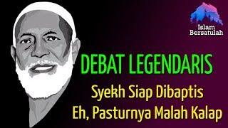 Video Debat Legendaris 💥 Lawan Siap Dibaptis, Si Pastur Malah Kalap || Mengenang Syekh Ahmad Deedat MP3, 3GP, MP4, WEBM, AVI, FLV September 2018