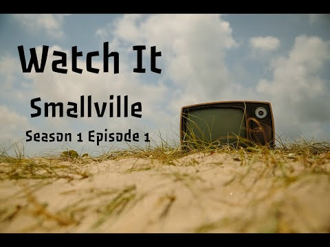 Smallville Season 1 Episode 1 | Watch It 19
