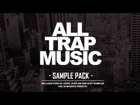 All Trap Music Sample Pack [OUT NOW!]