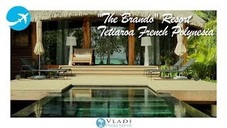 The Brando is a unique luxury resort on French Polynesia's breathtaking private island of Tetiaroa, an atoll composed of a dozen...