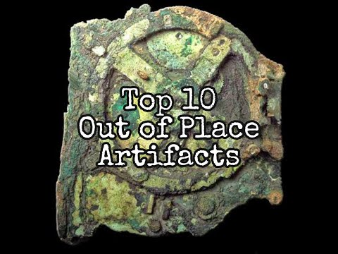 Top 10 Ancient Out of Place Artifacts Scientists Still Can't Explain (Ooparts)