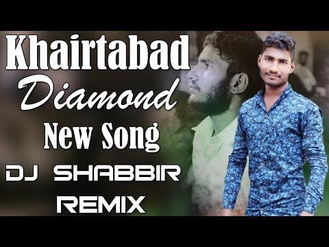 Video Khairtabad Diamond New Song Dj Shabbir download in MP3, 3GP, MP4, WEBM, AVI, FLV January 2017