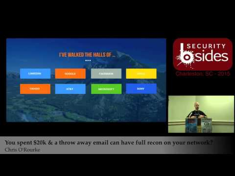You spent $20,000 so that my throw away email can have full recon on your internal network? - Chris O'Rourke
