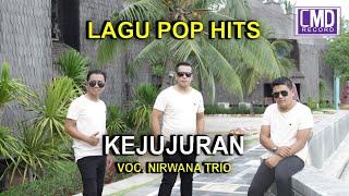 KEJUJURAN - NIRWANA TRIO POP INDONESIA VOL.1