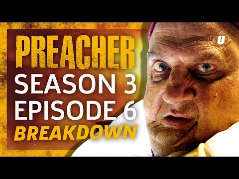 "Preacher Season 3 Episode 6 ""Les Enfants du Sang"" Breakdown!"
