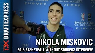 Nikola Miskovic Interview from NBA Basketball Without Borders Europe Camp