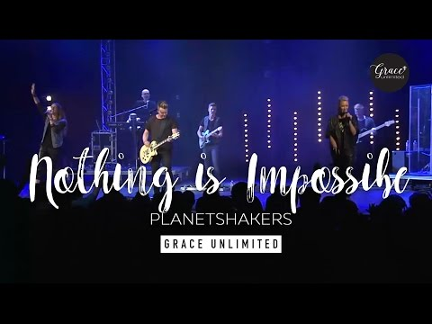 Nothing is Impossible - Planetshakers Live