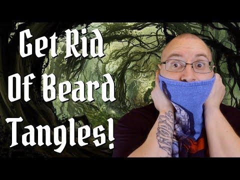 Beard oil - How To Get Rid Of Beard Tangles!