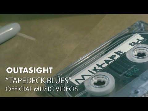 Outasight - Tapedeck Blues [Official Music Video]
