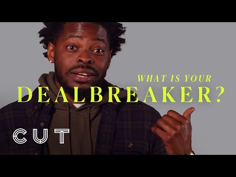 What's your dealbreaker in a relationship? | Keep it 100 | Cut