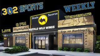 302 Sports Weekly LIVE Week 7 LIVE from Rehoboth Buffalo Wild Wings