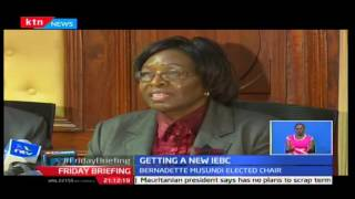 Friday Briefing: New Commissioners of IEBC selected with Bernadette Musundi as chairperson, 21/10/16