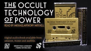 The Occult Technology of Power - Audiobook - First Chapter