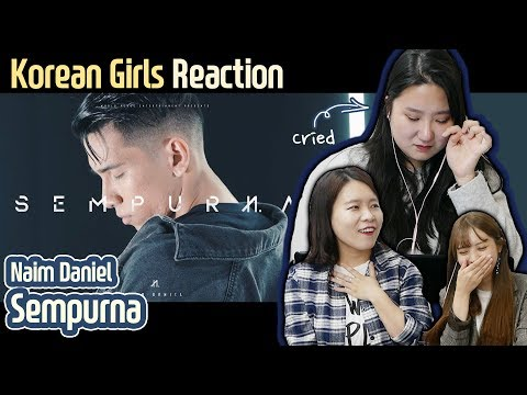 Korean Girls React To 'sempurna' | Naim Daniel|blimey
