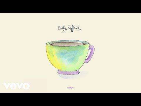 Billy Raffoul - Coffee (Official Audio)