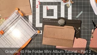 Here is part two of file folder mini album tutorial. Enjoy! All of the measurements are listed on my blog. http://mysistersscrapper.com/2015/12/graphic-45-fi...