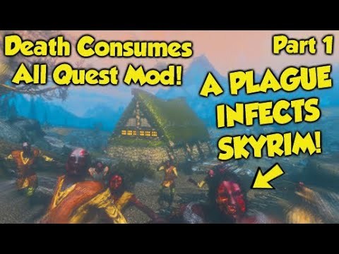"NEW DLC-LIKE QUEST MOD! Skyrim ""Death Consumes All"" Quest Mod (Part 1)"