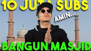 Video Doa kan Nazar 10 JUTA SUBS BANGUN MASJID! Amin... 🙏 MP3, 3GP, MP4, WEBM, AVI, FLV Februari 2019