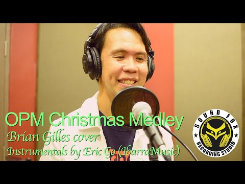 OPM Christmas Medley | Brian Gilles cover