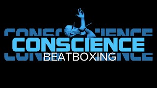 Conscience- Beatboxing (live @ Gangplank)