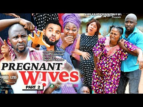 "New Movie ""PREGNANT WIVES PART 2"" - 2019 Latest Nigerian Nollywood Movie Full HD"