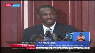 KTN Prime: Kenya To Raise Tax Collection As A  Percentage Of GDP, 25th October 2016