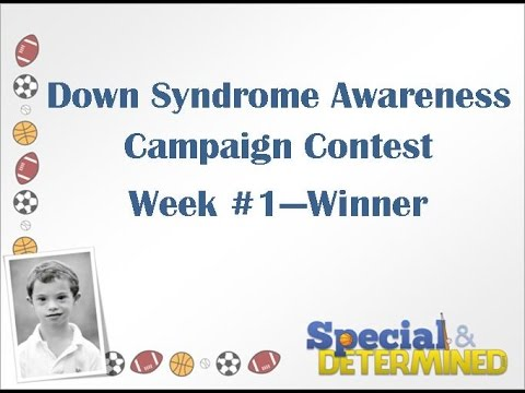 Watch video Down Syndrome Awareness Campaign Contest
