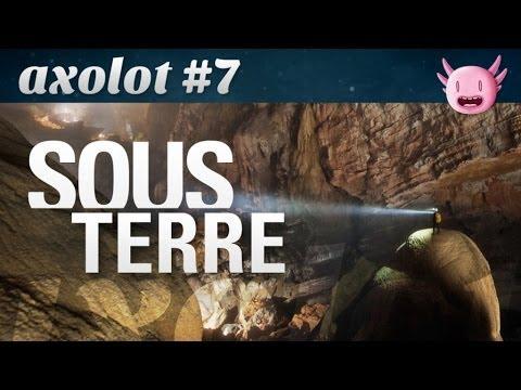 Axolot #7 : Sous Terre
