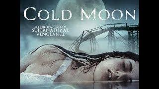Cold Moon 2016 Horror Movie Trailer