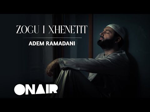 Adem Ramadani -zogu I Xhenetit (official Video) 2018