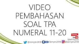 Download Video PEMBAHASAN SOAL TPA NUMERAL NO. 11 - 20 instagram @sbmptn2018 Persiapan SBMPTN 2018 MP3 3GP MP4