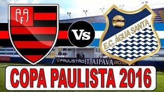Melhores momentos e gols do jogo Flamengo-SP x Água Santa - 06/08/2016  Copa Paulista 2016 - 7° Rodada. O Água Santa...