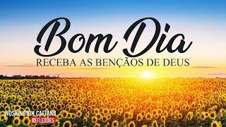 Mensagens lindas - Linda Mensagem de Bom Dia / Com uma Poderosa Oração - Receba as Bençãos de Deus / Bom Dia