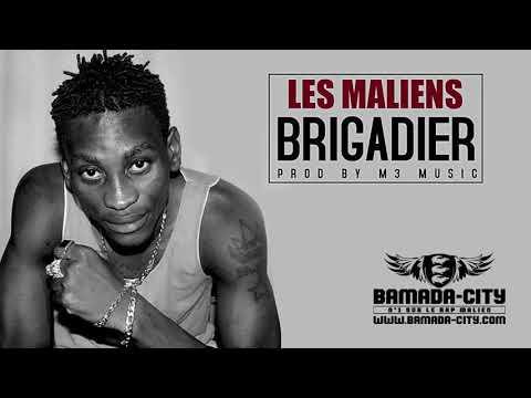 BRIGADIER - LES MALIENS (Son Officiel)