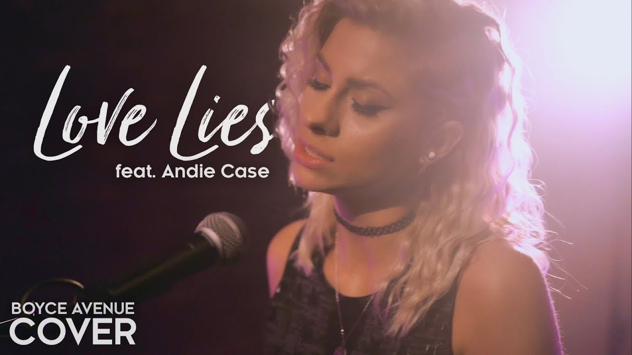 Love Lies – Khalid & Normani (Boyce Avenue ft Andie Case acoustic cover) on Spotify & Apple