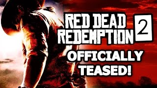 Red Dead Redemption 2 OFFICIALLY Teased by Rockstar!  It's HAPPENING!