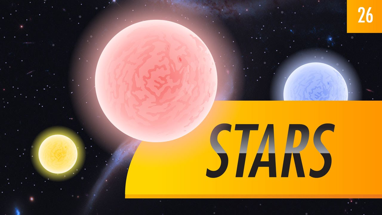 Stars (Crash Course Astronomy 26)