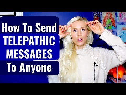 Love messages - How To Send A TELEPATHIC MESSAGE To ANYONE