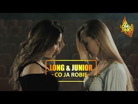 Long & Junior - Co Ja Robię