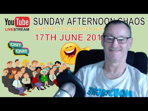 """Live Stream from UK: """"Sunday Afternoon Chaos"""" with Andy Wright & the Streamdeck Gang (#8)"""