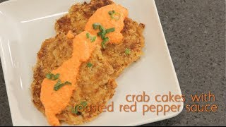Crab Cakes with Roasted Red Pepper Sauce Recipe by Brooklyn Cooking
