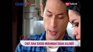 Video Sukses Merambah Usaha Kuliner, Chef Juna Kembali Buka Restaurant - Obsesi 29/03 MP3, 3GP, MP4, WEBM, AVI, FLV April 2019