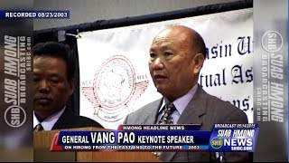 SUAB HMONG NEWS:  40 Years Hmong in America - General Vang Pao: Hmong in the past and future
