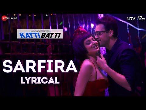 Sarfira - Lyrical | Katti Batti | Imran Khan & Kan