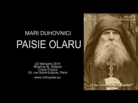 MARI DUHOVNICI (III) - Părintele Paisie Olaru